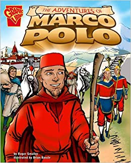 The Adventures of Marco Polo (Graphic History): Amazon.es: Roger ...