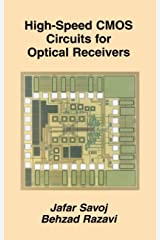High-Speed CMOS Circuits for Optical Receivers Kindle Edition