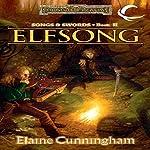 Elfsong: Forgotten Realms: Songs & Swords, Book 2 | Elaine Cunningham