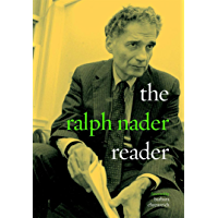The Ralph Nader Reader (English Edition)