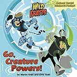 Go, Creature Powers! (Wild Kratts) (Super Deluxe Pictureback)