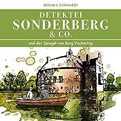 Sonderberg & Co. und der Spiegel von Burg Vischering (Sonderberg & Co. 6) | Dennis Ehrhardt