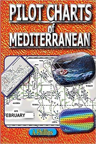 Pilot Charts of Mediterranean: Mediterranean Sailing Bible: Amazon