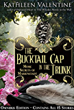 The Bucktail Cap in the Trunk Omnibus: More Secrets of Marienstadt (Marienstadt Stories Book 3)