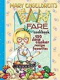 120 Slow Cooker Recipe Favorites: Mary Engelbreit's Fan Fare Cookbook