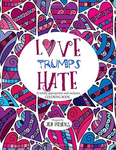 Love Trumps Hate appropriate inclusive