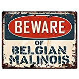 Beware of BELGIAN MALINOIS Chic Sign Vintage Retro Rustic 9