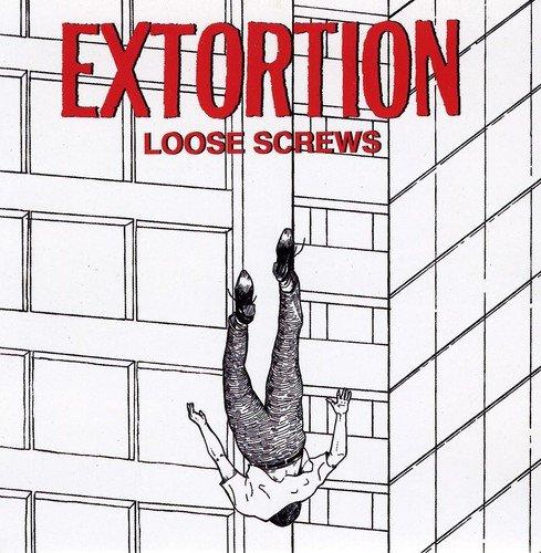 Extortion : Loose Screws