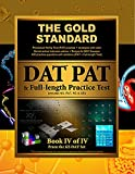 Gold Standard Introduction to the DAT, Perceptual Ability Test (PAT) Practice and Full-Length Exam (Dental Admission Test), Gold Standard Team Staff, 1927338123