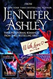 img - for From Jennifer Ashley, With Love: Three Paranormal Romances from Bestselling Series book / textbook / text book