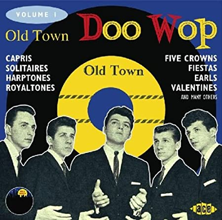 Old Town Doo Wop, Volume 1
