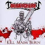 Kill Maim Burn (+Bonus)