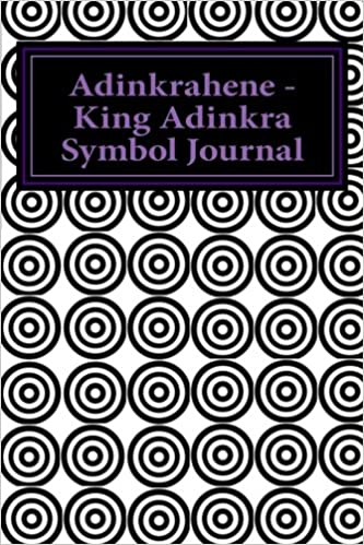 Adinkrahene King Adinkra Symbol Journal Adinkra Symbol Writing