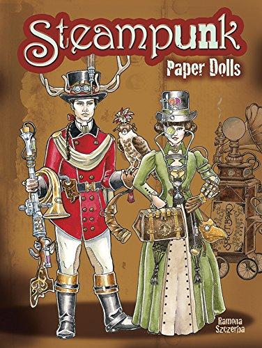 Steampunk Paper Dolls (Dover Paper Dolls) by Dover Publications