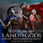 Land of Gods: Falls of Redemption, Book 1 | Justin Sloan