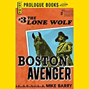 Boston Avenger: Lone Wolf, Book 3 | Mike Barry