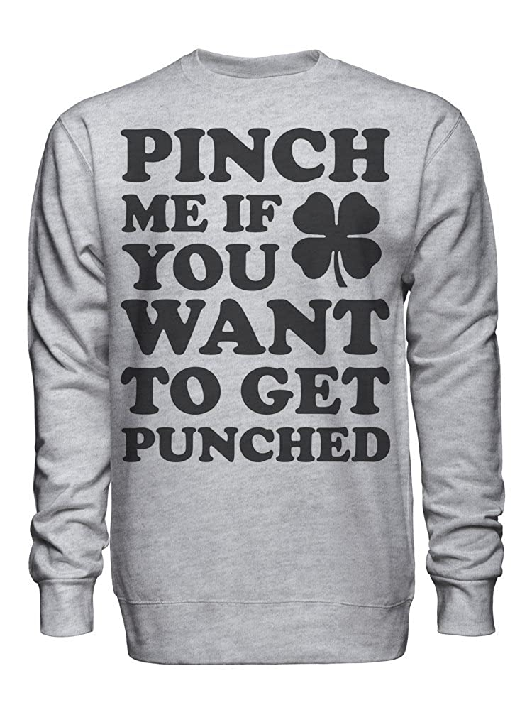 graphke Pinch Me If You Want to Get Punched Unisex Crew Neck Sweatshirt