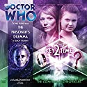 Doctor Who - The Companion Chronicles - The Prisoner's Dilemma Performance by Simon Guerrier Narrated by Sophie Aldred, Laura Doddington