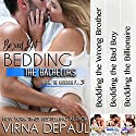 Bedding the Bachelors, Boxed Set: Books 1-3 Audiobook by Virna DePaul Narrated by Ellen Lange