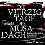 Die vierzig Tage des Musa Dagh | Franz Werfel