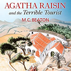 Agatha Raisin and the Terrible Tourist Hörbuch