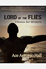 Lord of the Flies: Fitness for Writers Paperback