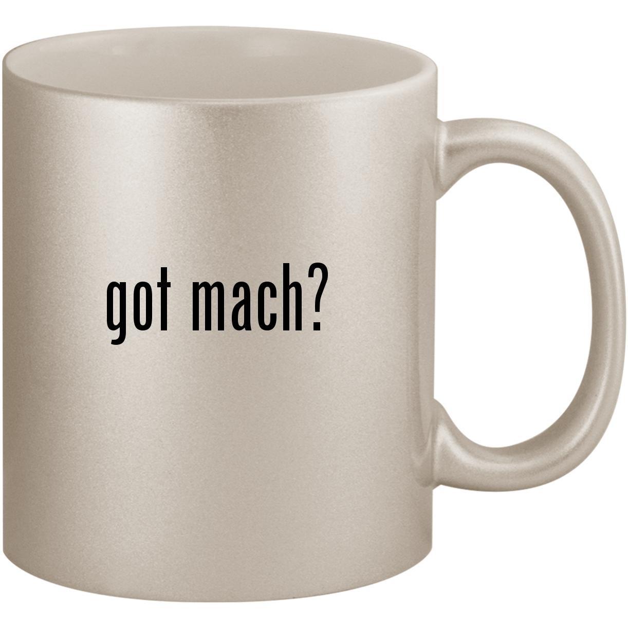 got mach? - 11oz Ceramic Coffee Mug Cup, Silver