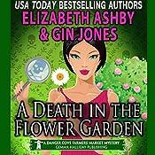 A Death in the Flower Garden: Danger Cove Mysteries, Book 14 | Gin Jones, Elizabeth Ashby