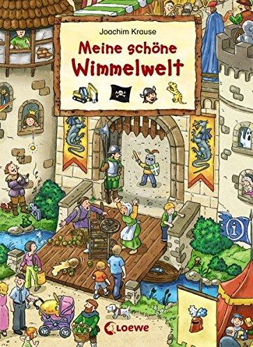 Meine schöne Wimmelwelt (Wimmelbilderbücher)