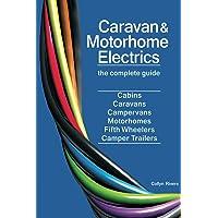 Caravan & Motorhome Electrics: The Complete Guide