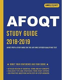 AFOQT Study Guide 2018-2019: AFOQT Exam Prep and Practice
