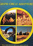 Grand Circle Adventure, Allen C. Reed, 0916122948