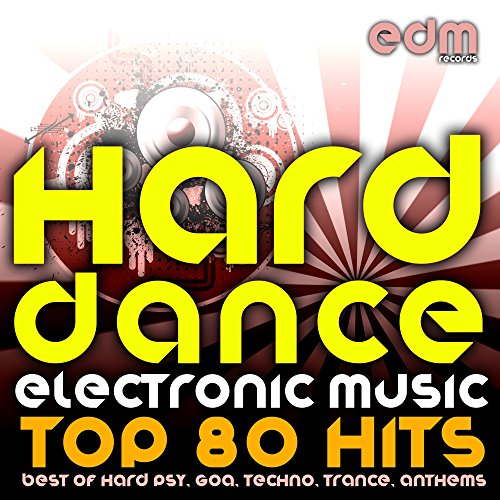 Hard Dance Electronic Music - ...