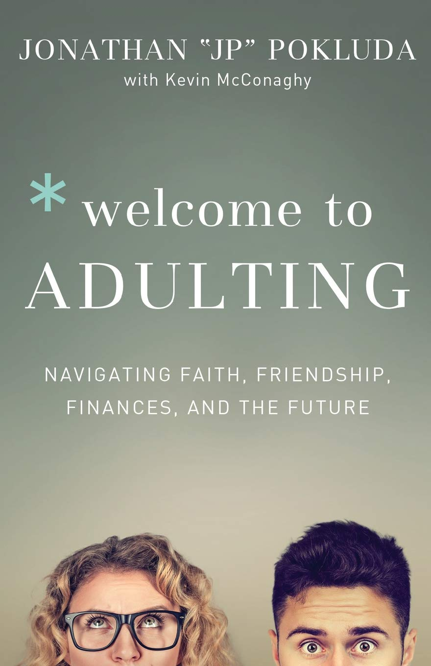 Welcome to Adulting: Navigating Faith, Friendship, Finances, and the Future pdf