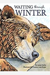 Waiting Through Winter by Jason Farley (2015-12-01) Hardcover
