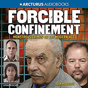 Forcible Confinement Audiobook