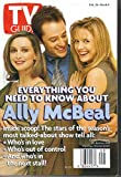 Tv Guide Feb 28 - March 6 1998 Ally McBeal, Calista Flockhart, Gil Bellows and Courtney Thorne-Smith