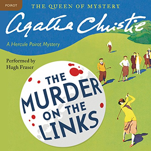 Murder on the Links: A Hercule Poirot Mystery