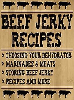 Beef Jerky Recipes Using Dehydrator ebook product image