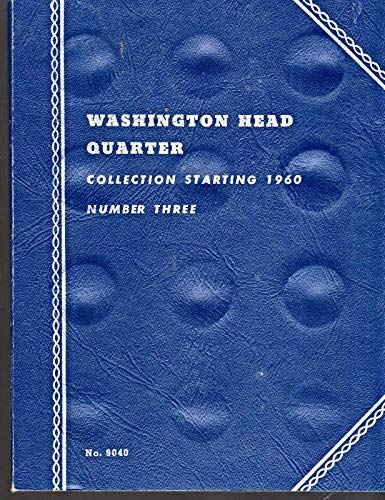 1960 Hard Cover Washington Quarter Collection Started 1960 Whitman Album Number Three by Whitman Publishing Co Folder ()