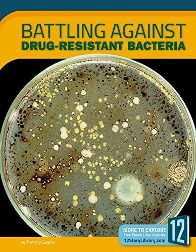 Download Battling Against Drug-Resistant Bacteria (Science Frontiers) pdf