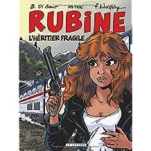 Rubine 13 Héritier fragile L'