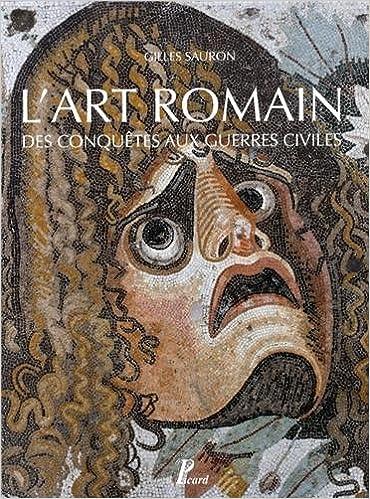 Livre gratuits L'art romain des conquêtes aux guerres civiles pdf, epub