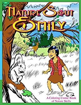 Nature Scout Emily: A Comic Book of Nature Skills