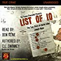 List of 10: The True Story of Serial Killer Joseph Naso Audiobook by C L Swinney Narrated by Don Kline