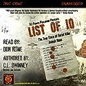 List of 10: The True Story of Serial Killer Joseph Naso Audiobook by C L Swinney Narrated by Don Kline