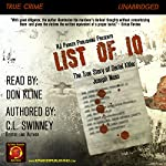 List of 10: The True Story of Serial Killer Joseph Naso | C L Swinney