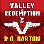 Valley of Redemption: A Tucker Novel, Book 2 | R.O. Barton