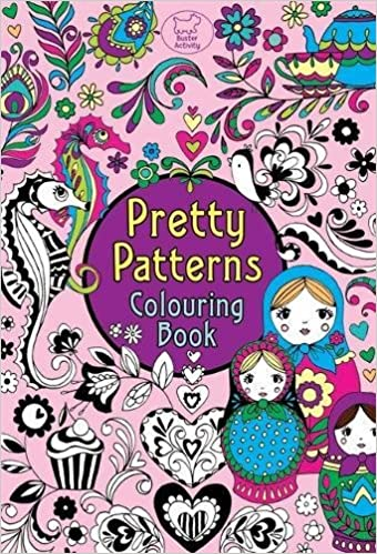 pretty patterns colouring book buster activity beth gunnell 9781907151576 amazoncom books - Pattern Colouring Books