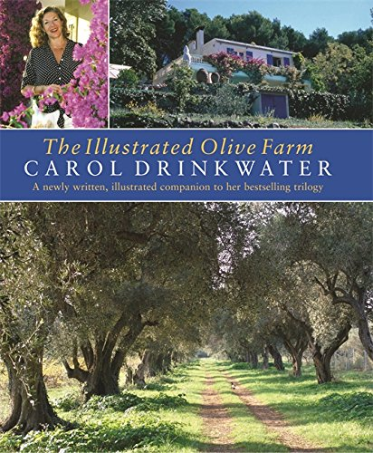 Olive Farm (The Illustrated Olive Farm: A Newly Written, Illustrated Companion to Her Bestselling Trilogy)